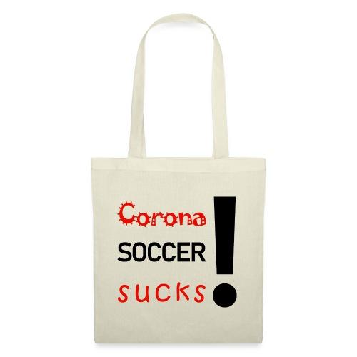Corona Soccer sucks - Stoffbeutel