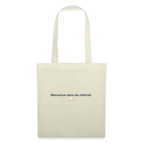 Divaloppeur : Bienvenue dans les internets - Tote Bag