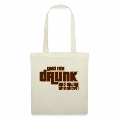drunk - Borsa di stoffa