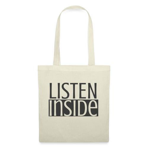 LISTEN INSIDE, graue Schrift - Stoffbeutel