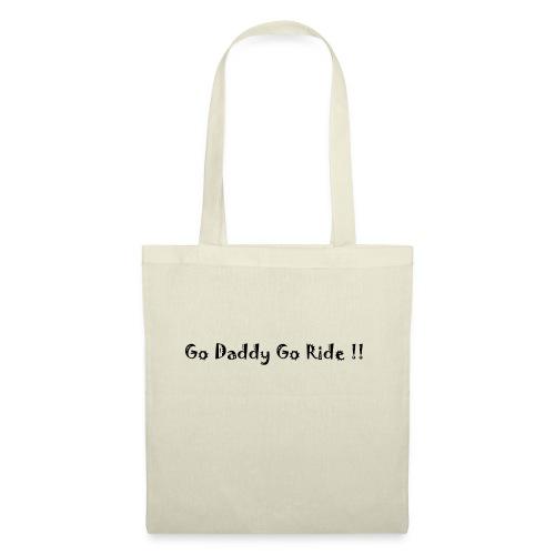 Go Daddy Go RIde - Tote Bag