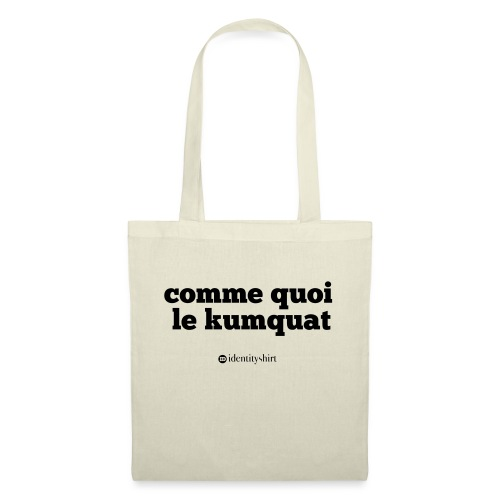comme quoi... - Tote Bag