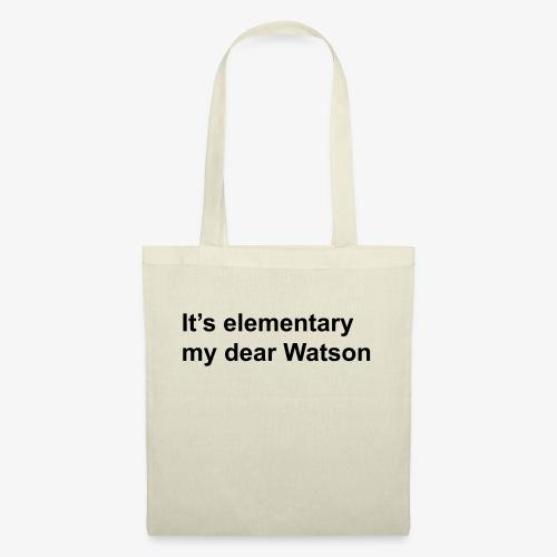 It's elementary my dear Watson - Sherlock Holmes - Tote Bag