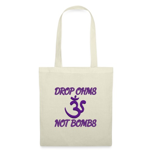drop ohms not bombs - Tote Bag