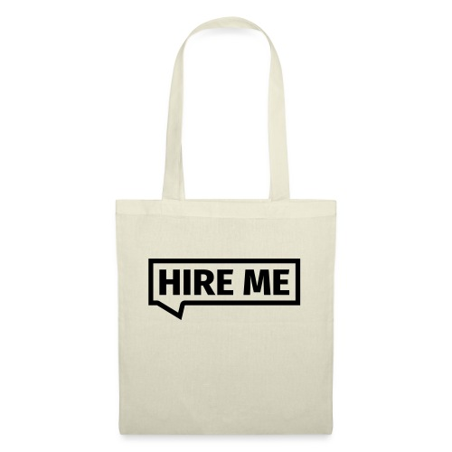 HIRE ME! (callout) - Tote Bag