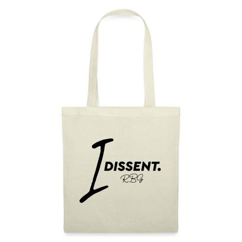 I dissent - Borsa di stoffa