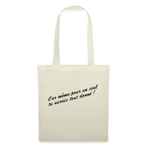 Car même pour un seul - Tote Bag