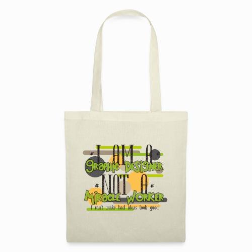 I am a graphic designer - Tote Bag