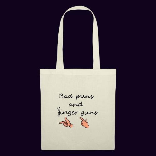 Bad puns and finger guns - Tote Bag