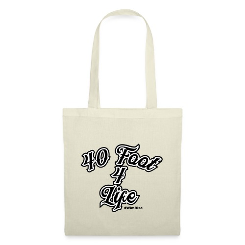 40 foot 4 life - Tote Bag