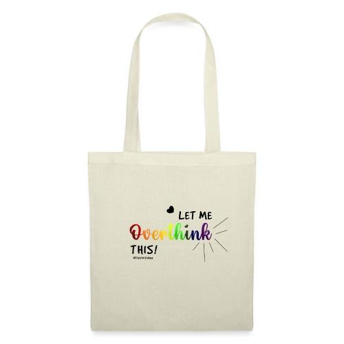 Amy's 'Overthink' design (black txt) - Tote Bag