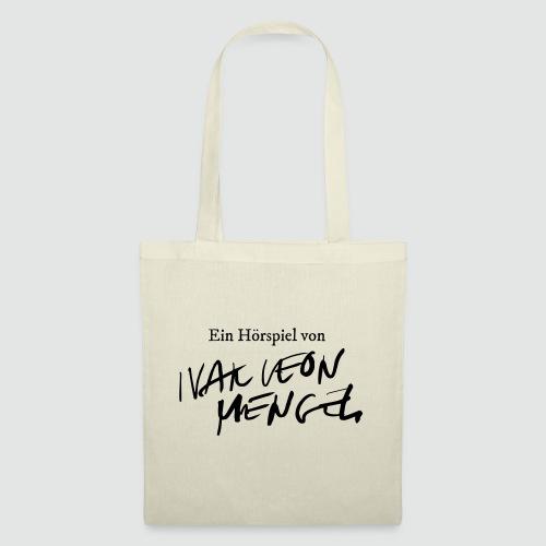 Ein Hörspiel von Ivar Leon Menger - Stoffbeutel