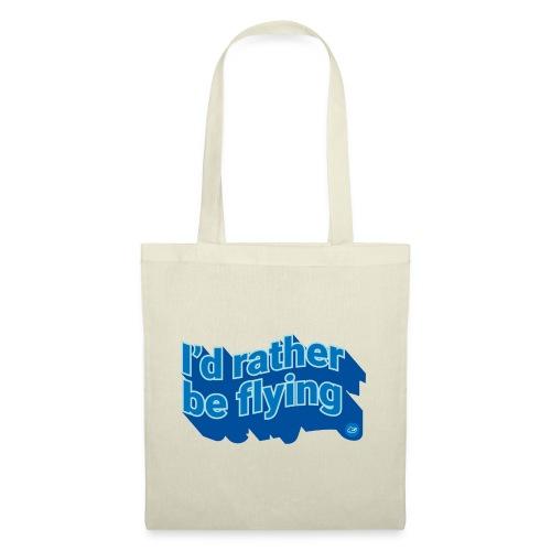 I'd rather be flying - Tote Bag