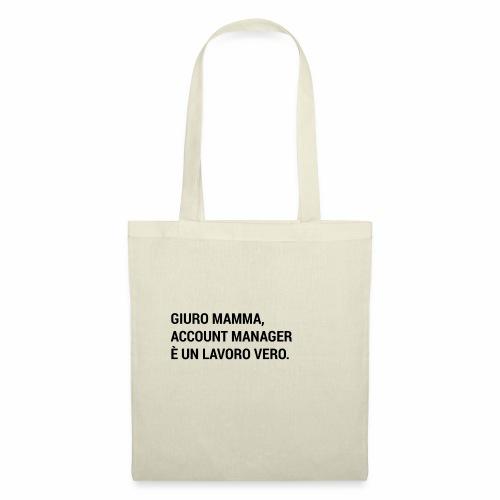 Giuro Mamma - Account manager - Borsa di stoffa