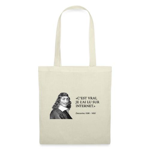 Descartes : je l'ai lu sur internet - Tote Bag