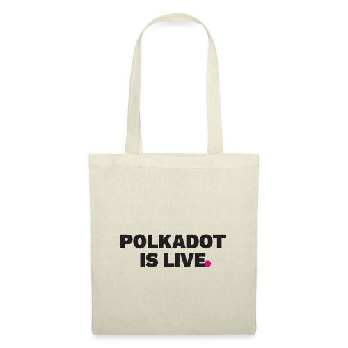 POLKADOT IS LIVE | Kryptowährung T-Shirt | Bitcoin - Stoffbeutel