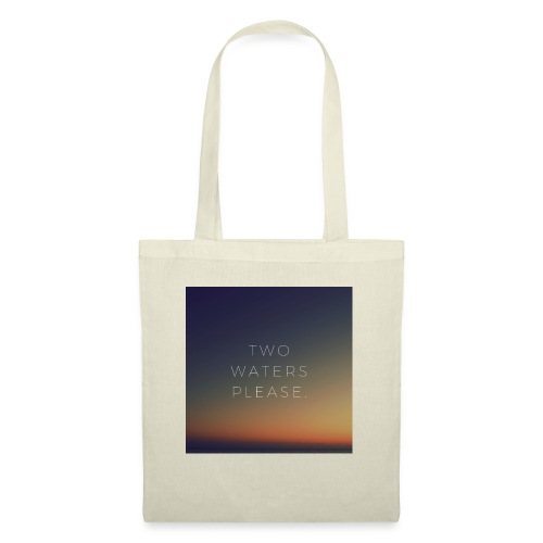 Two waters please - Tote Bag
