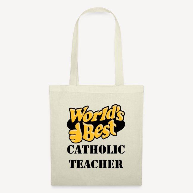 WORLD'S BEST CATHOLIC TEACHER