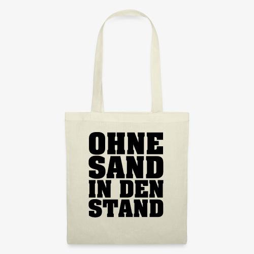 OHNE SAND IN DEN STAND 3 - Stoffbeutel