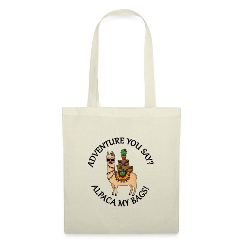 adventure you say? alpaca my bags! - Stoffbeutel