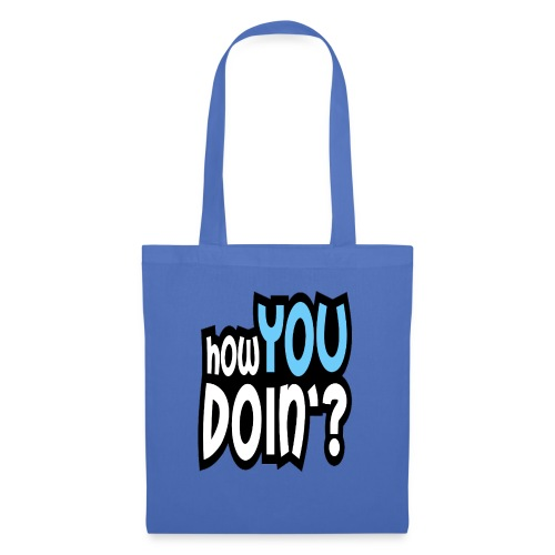 How You Doin Slim Fit T-Shirt - Borsa di stoffa