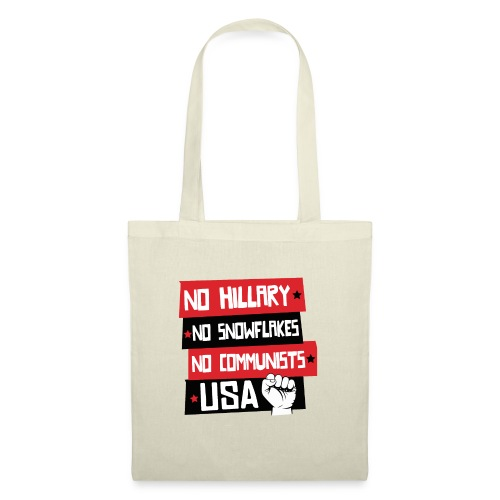 No Hillary, No Snowflakes,No Communists - Tote Bag