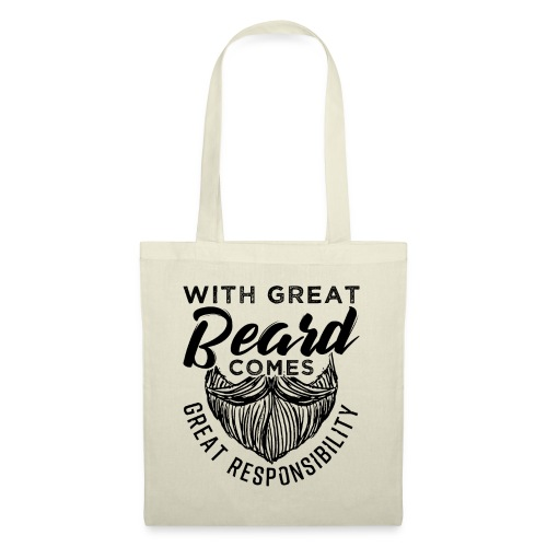 With Great Beard Comes Great Responsibility Gift - Stoffbeutel