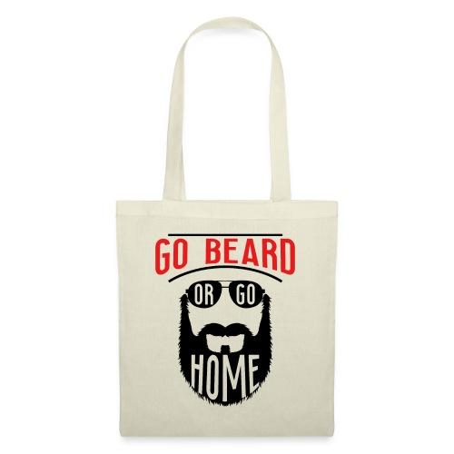 Go Beard Or Go Home - Stoffbeutel