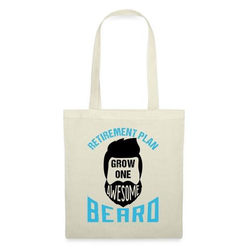 Retirement Plan Grow One Awesome Beard - Stoffbeutel