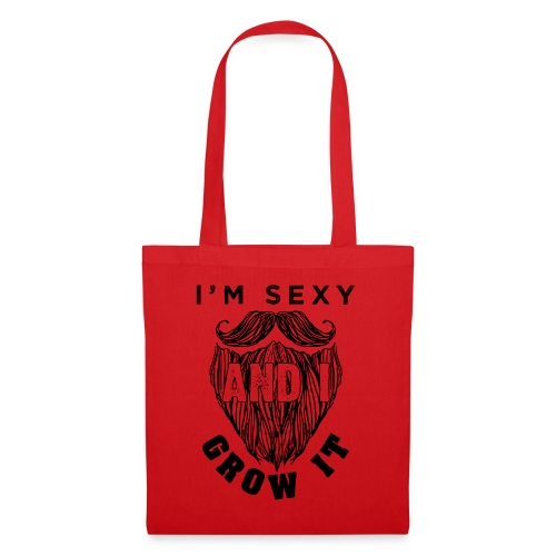 I'm Sexy And I Grow It Funny Beard Quotes Gift - Stoffbeutel
