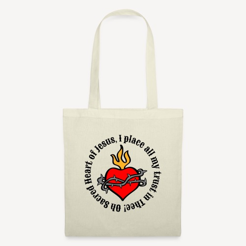 Oh Sacred Heart of Jesus... - Tote Bag