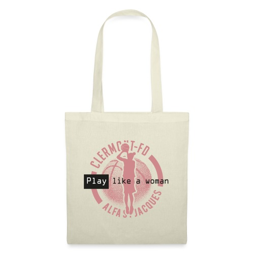 PLAY BASKETBALL like a woman - Sac en tissu