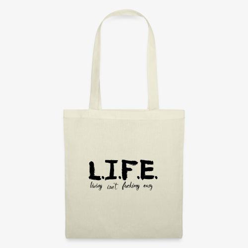 Life isn´t easy - Stoffbeutel