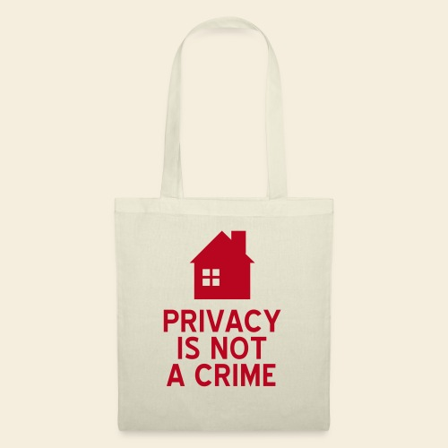 Privacy is not a Crime - Stoffbeutel