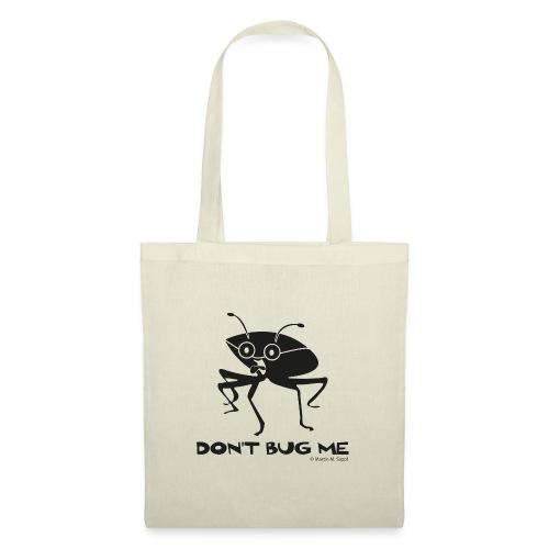 Don't bug me Insekt - Stoffbeutel