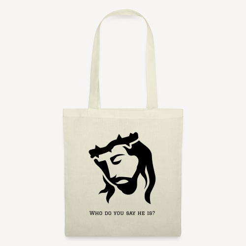 WHO DO YOU SAY HE IS? - Tote Bag