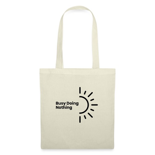 Busy Doing Nothing - Tote Bag