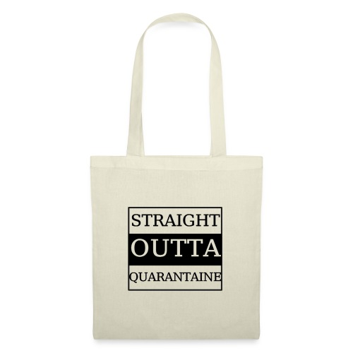Straight Outta Quarantaine - Stoffbeutel