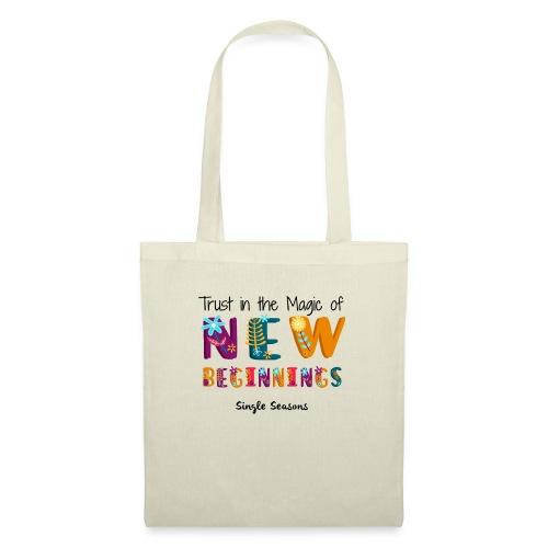 Trust In The Magic Of New Beginnings - Tas van stof