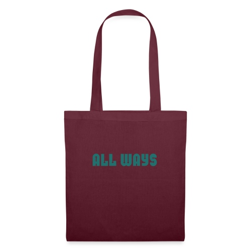 All Ways - Tote Bag