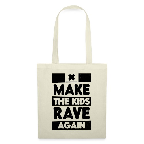 Make The Kids Rave Again - Tote Bag