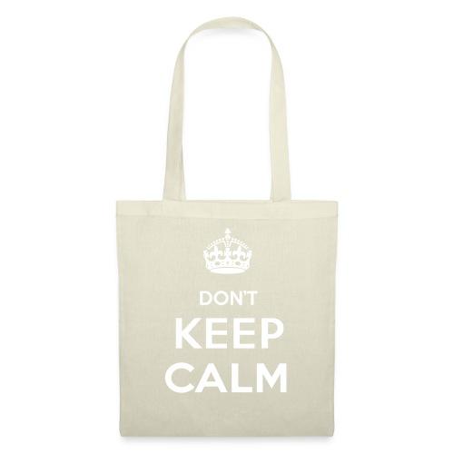 Don't Keep Calm - Tygväska