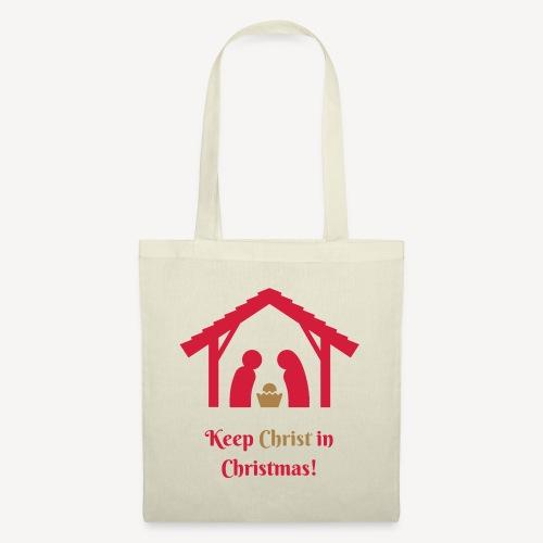 KEEP CHRIST IN CHRISTMAS - Tote Bag