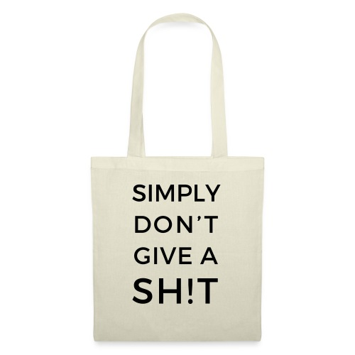 SIMPLY DON'T GIVE A SH!T - Borsa di stoffa