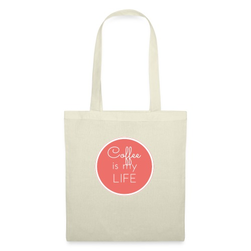 Coffee is my life - Bolsa de tela