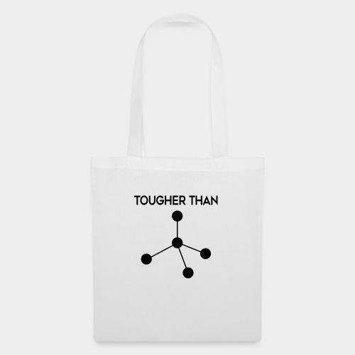 Tougher Than Diamond - Tote Bag