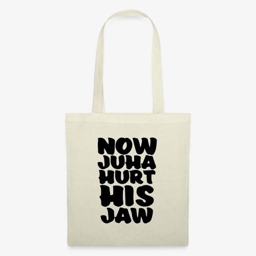 now juha hurt his jaw - Kangaskassi