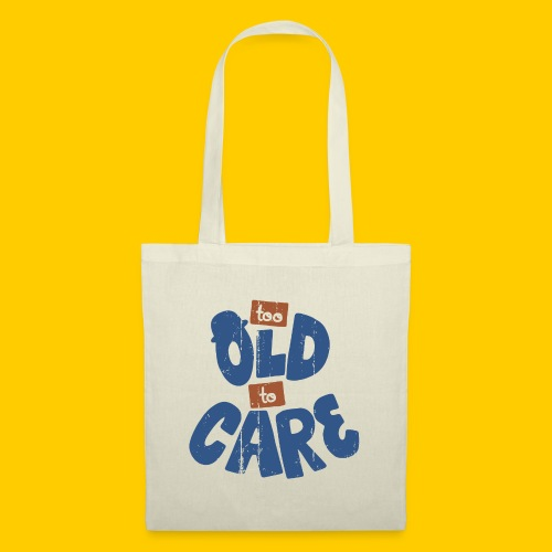 Too old to care - Tygväska