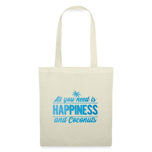 All you need is Happiness & Coconuts - Kokosnuss - Stoffbeutel