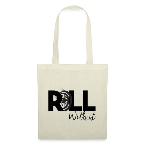 Amy's 'Roll with it' design (black text) - Tote Bag